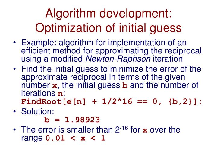 Algorithm development: Optimization of initial guess