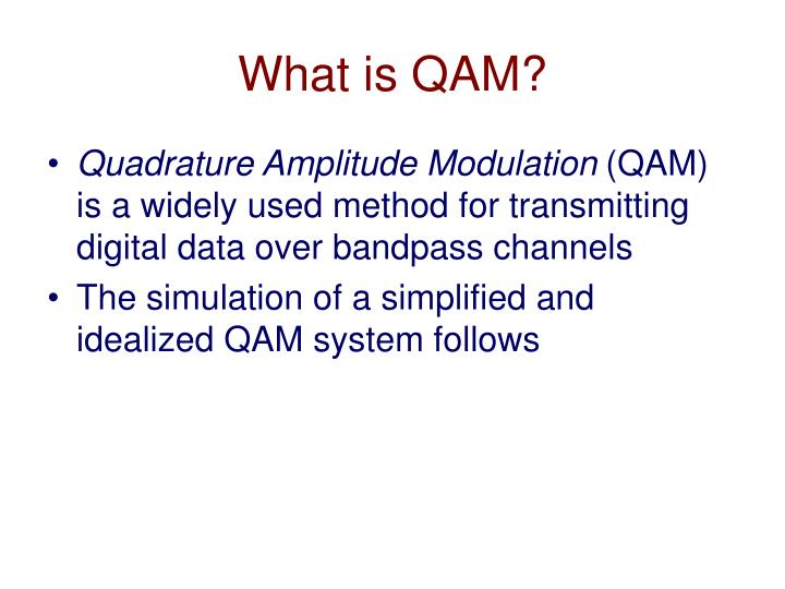 What is QAM?