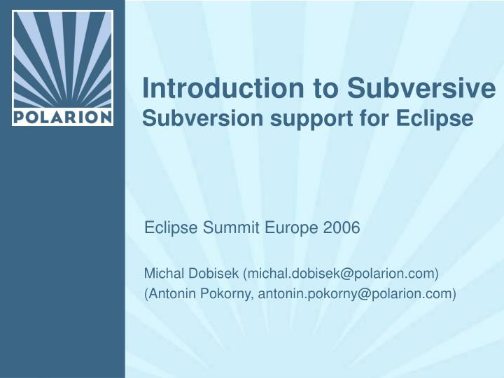 introduction to subversive subversion support for eclipse n.