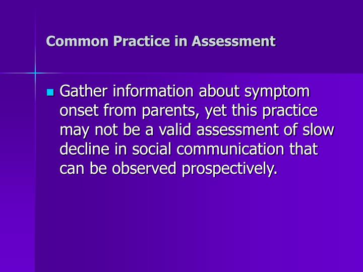 Common Practice in Assessment