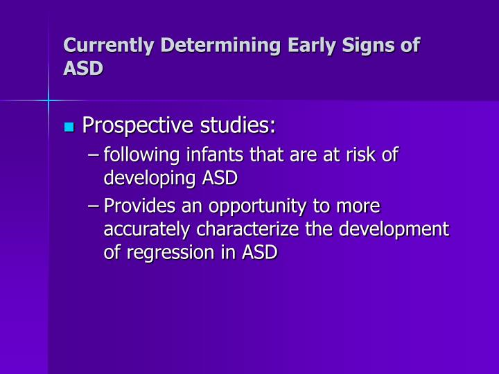 Currently Determining Early Signs of ASD
