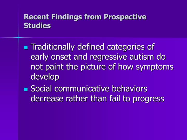Recent Findings from Prospective Studies