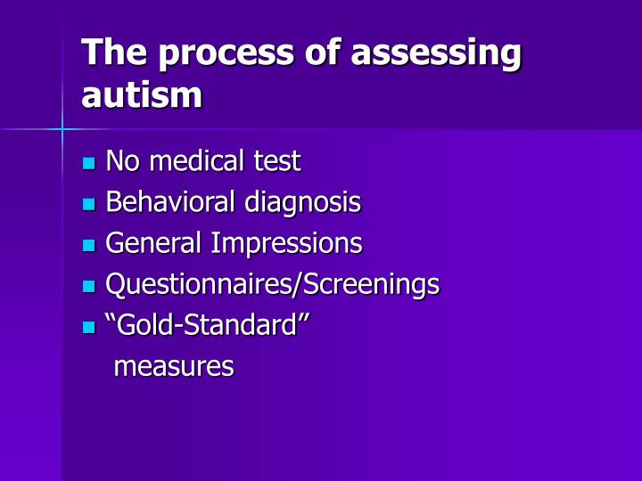 The process of assessing autism