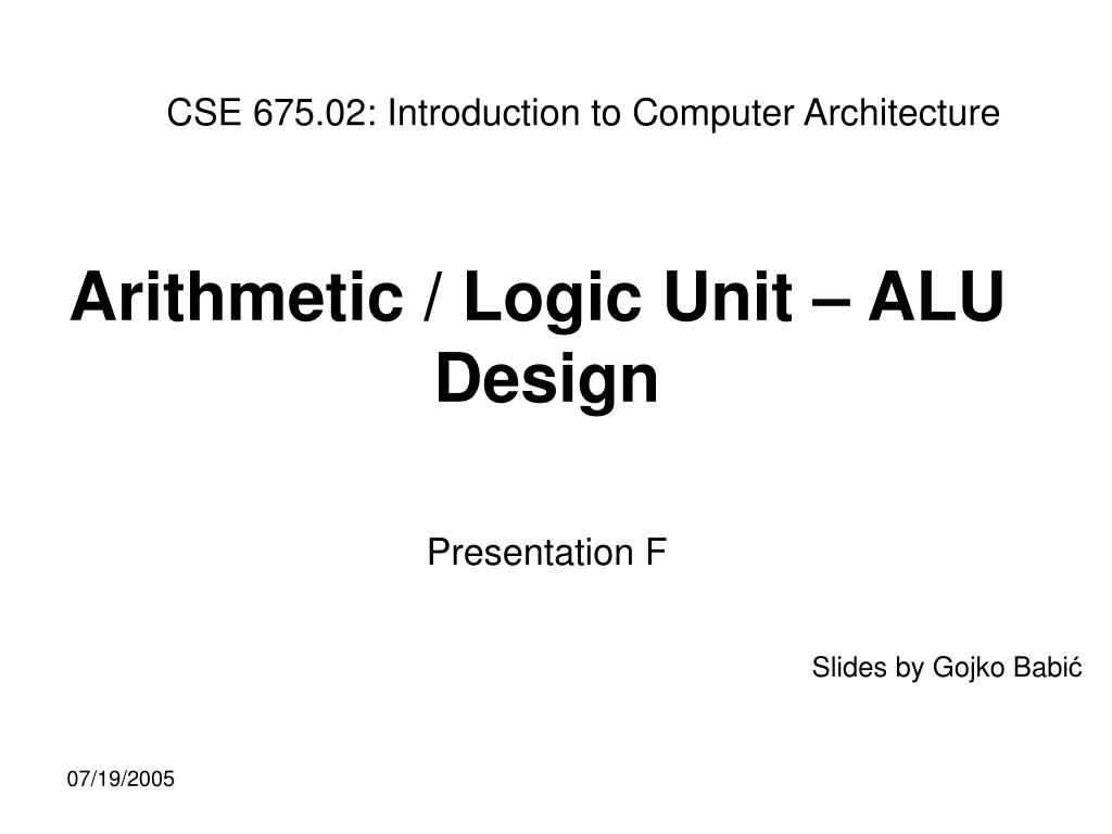 Ppt Arithmetic Logic Unit Alu Design Presentation F Powerpoint Presentation Id 2965222