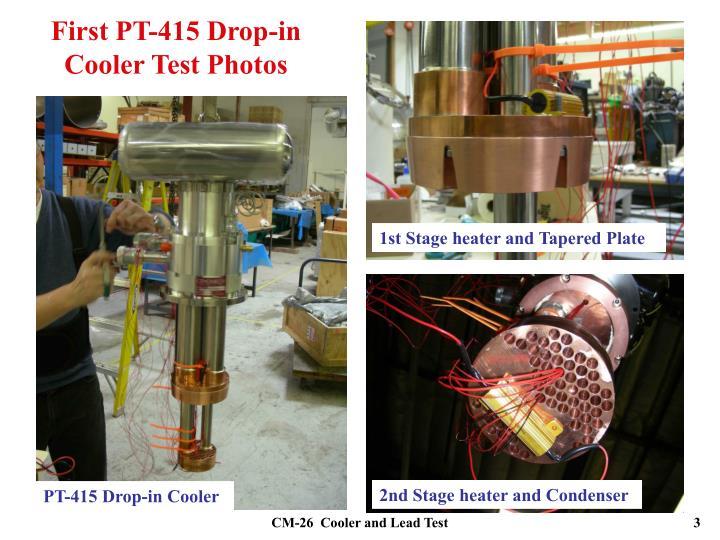 First PT-415 Drop-in Cooler Test Photos