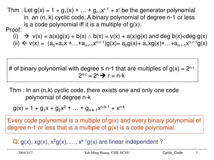 Thm : Let g(x) = 1 + g