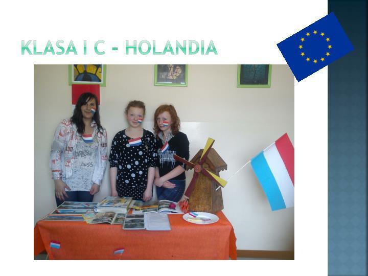 Klasa I C - Holandia