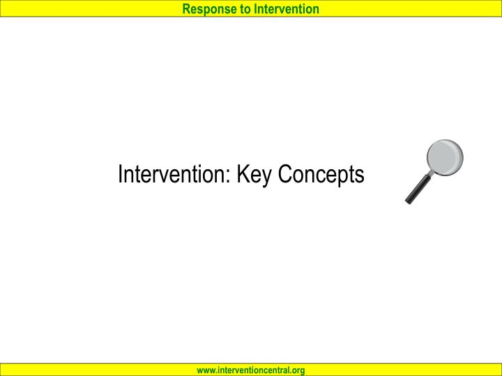 Intervention: Key Concepts
