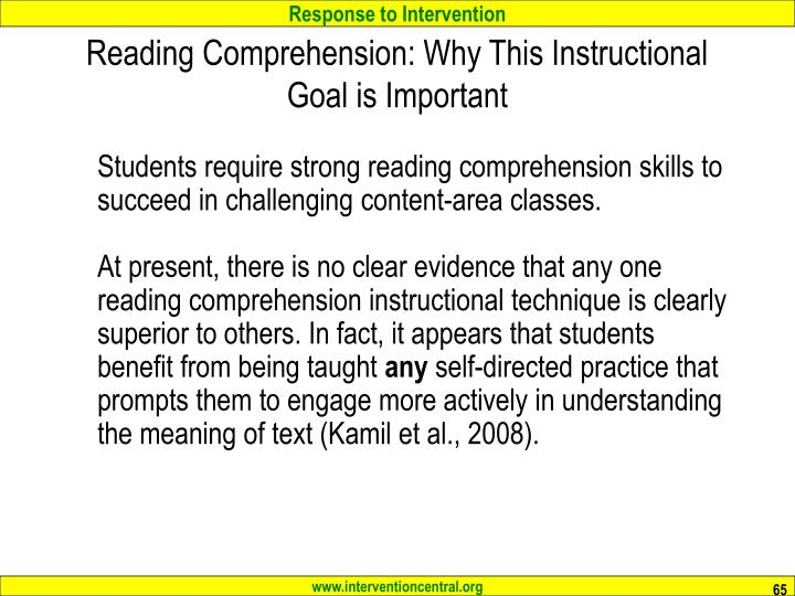 Reading Comprehension: Why This Instructional Goal is Important