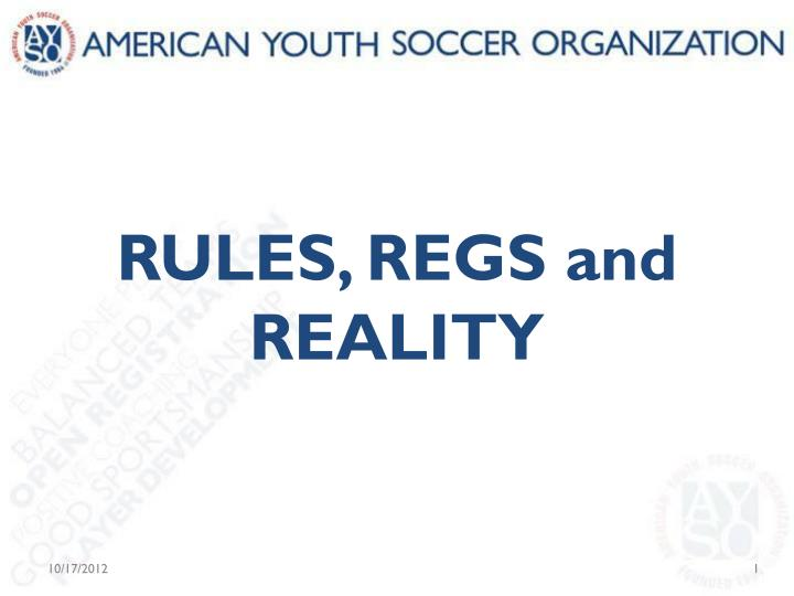 rules regs and reality n.