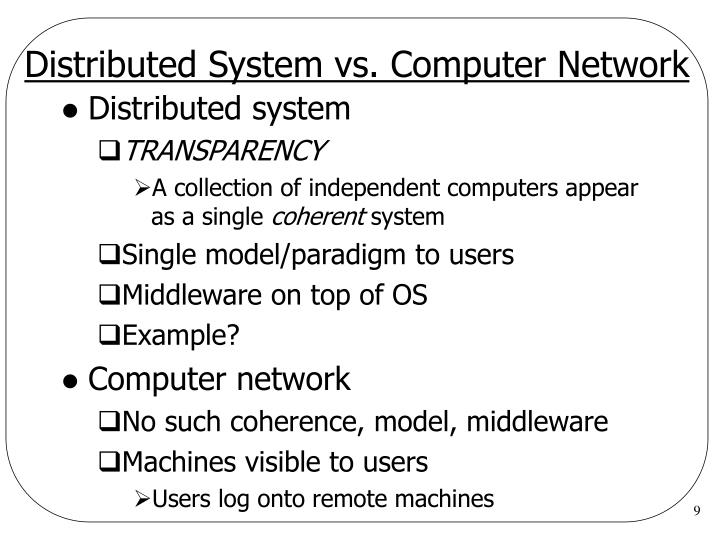 Distributed System vs. Computer Network