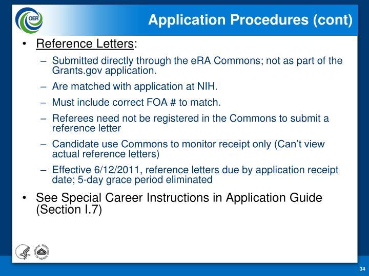 Application Procedures (cont)