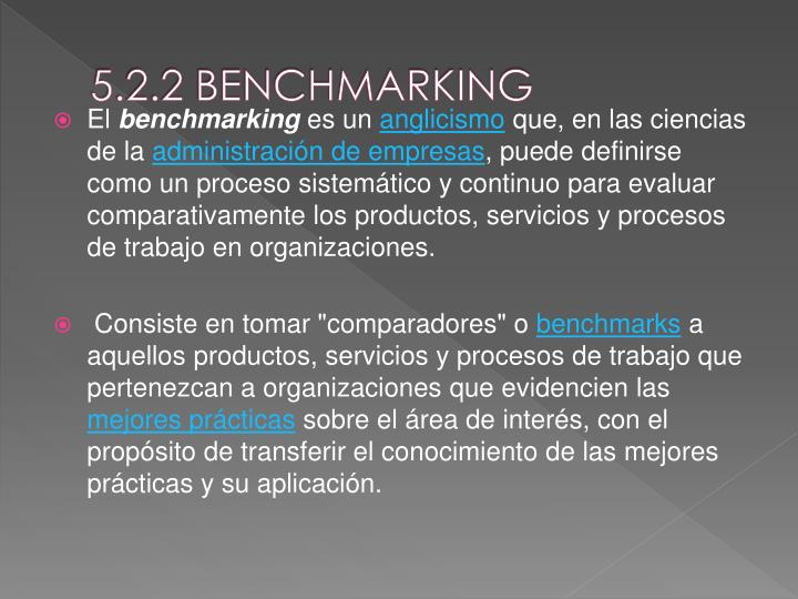 5.2.2 BENCHMARKING