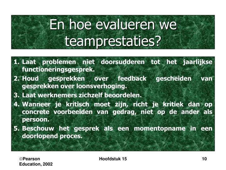En hoe evalueren we teamprestaties?