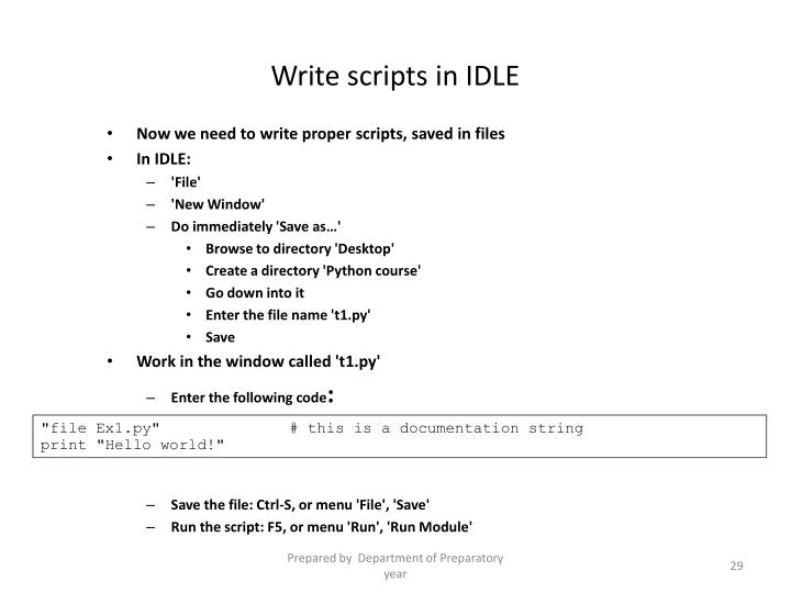 Write scripts in IDLE