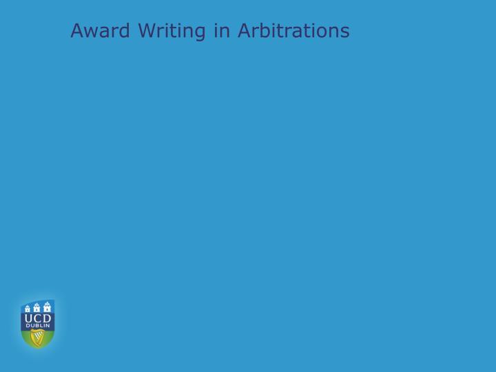 Award writing in arbitrations