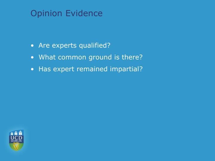Opinion Evidence