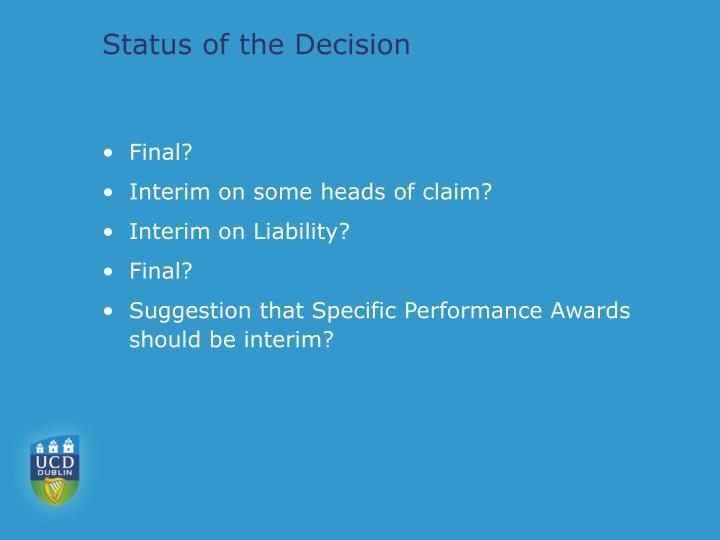 Status of the Decision