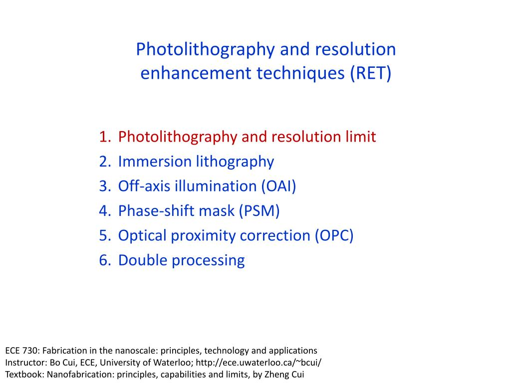 Ppt Photolithography And Resolution Enhancement Techniques Ret Slide1 N