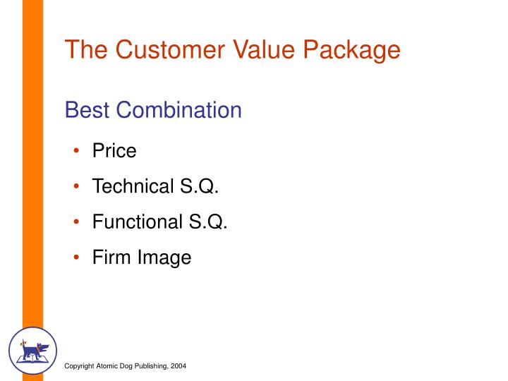The Customer Value Package
