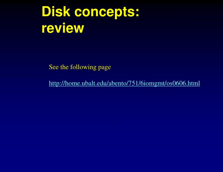Disk concepts: review