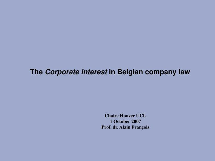 the corporate interest in belgian company law n.