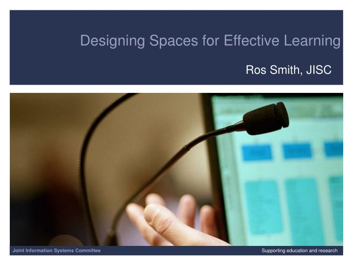 Designing Spaces for Effective Learning