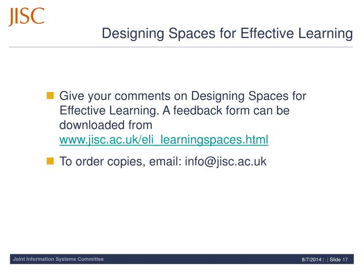 Give your comments on Designing Spaces for Effective Learning. A feedback form can be downloaded from