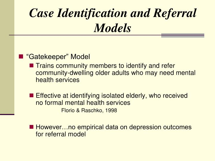 Case Identification and Referral Models