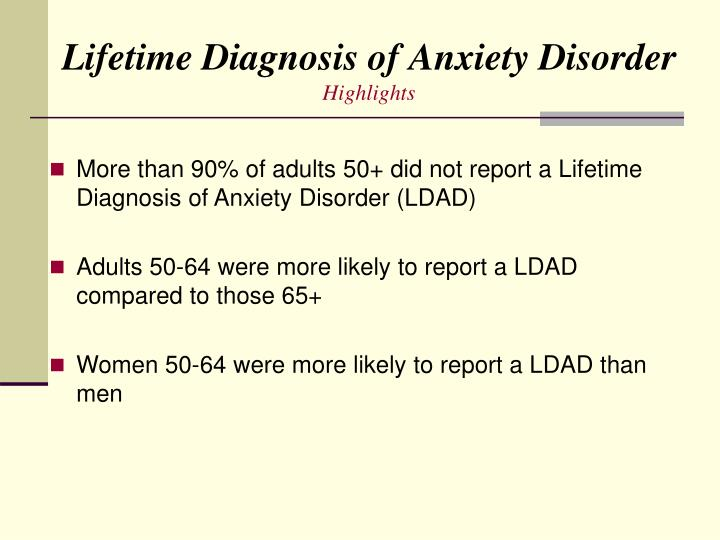 Lifetime Diagnosis of Anxiety Disorder