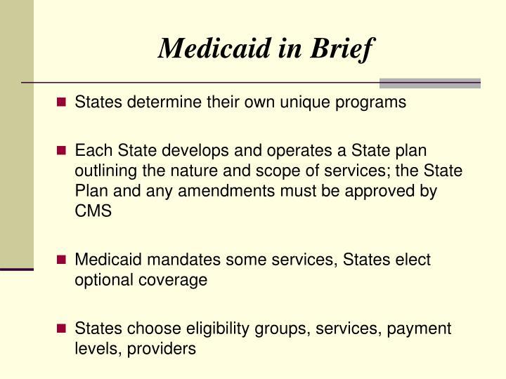 Medicaid in Brief
