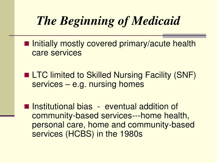 The Beginning of Medicaid