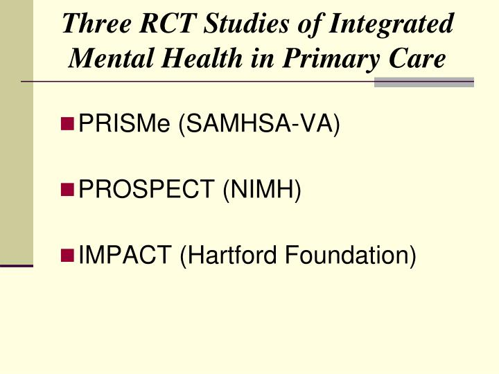 Three RCT Studies of Integrated Mental Health in Primary Care