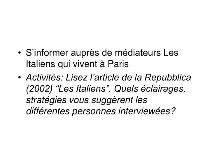S'informer auprès de médiateurs Les Italiens qui vivent à Paris