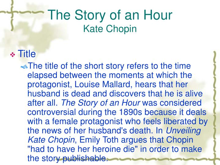 an analysis of the struggle for identity in the story of an hour by kate chopin Detailed information on kate chopin's the story of an hour: characters, setting it seems likely that per seyersted, who edited the complete works, changed the title, perhaps because kate chopin referred to the story of an hour in one of the two account books where she recorded how much.