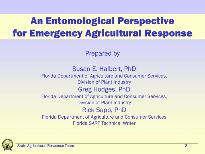 An entomological perspective for emergency agricultural response1
