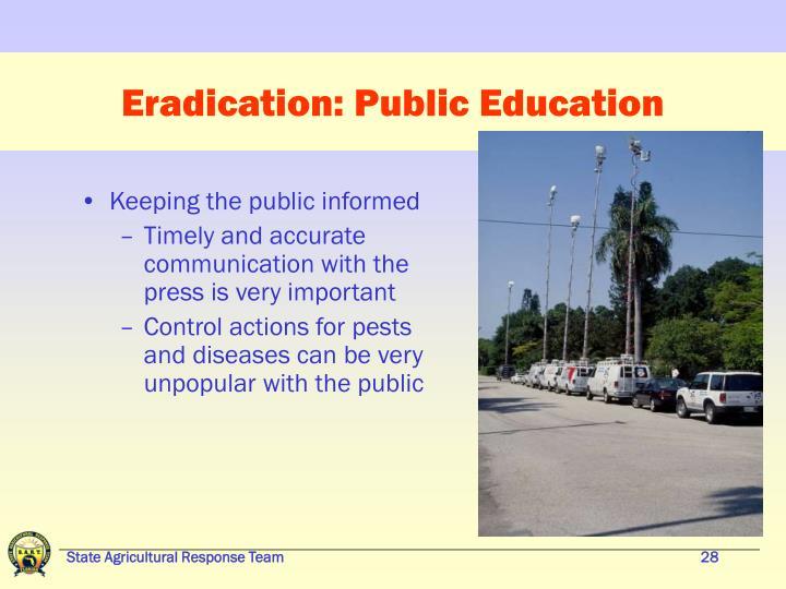 Eradication: Public Education