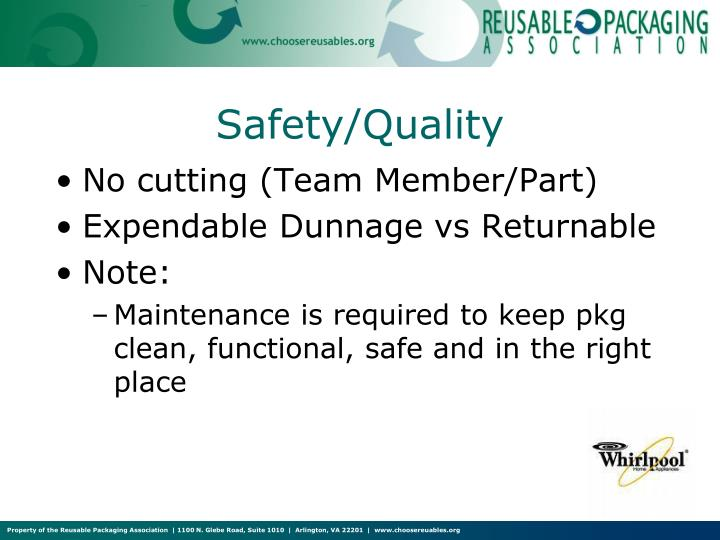Safety/Quality