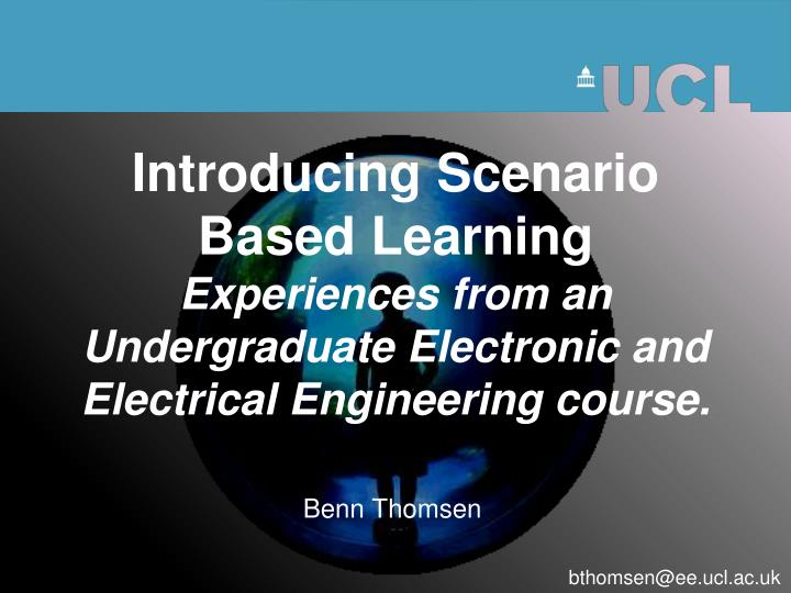 Introducing Scenario Based Learning