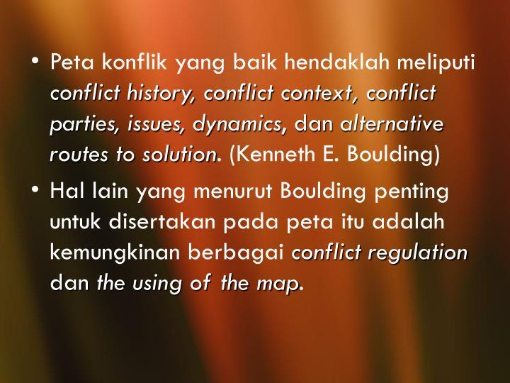 Peta konflik yang baik hendaklah meliputi