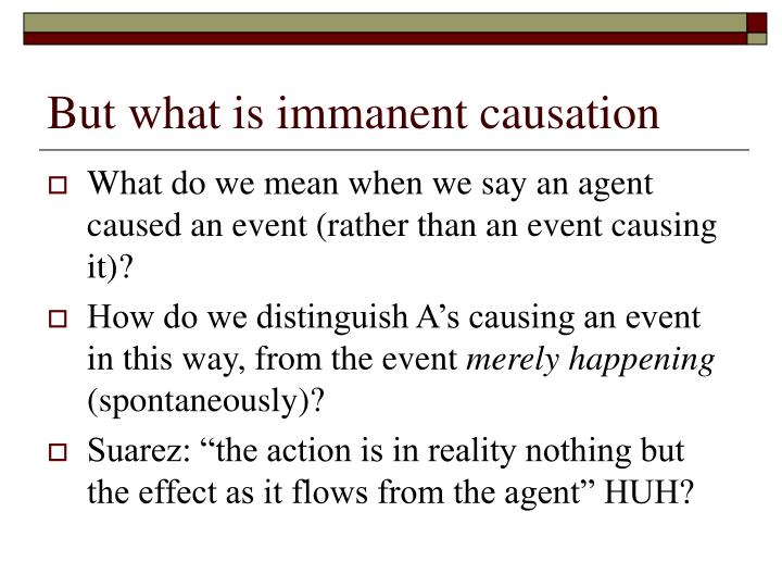 But what is immanent causation