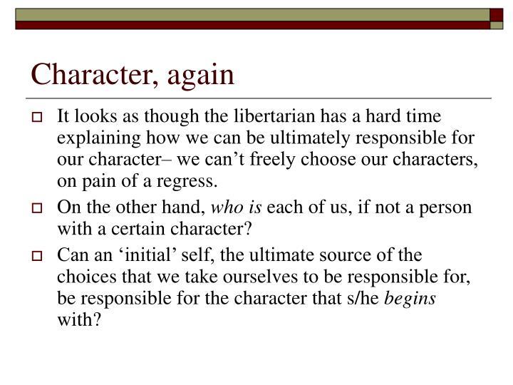 Character, again