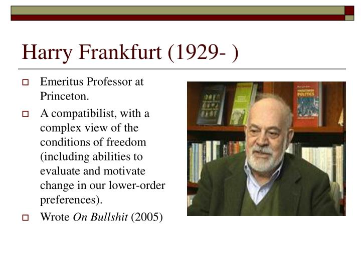 Harry Frankfurt (1929- )