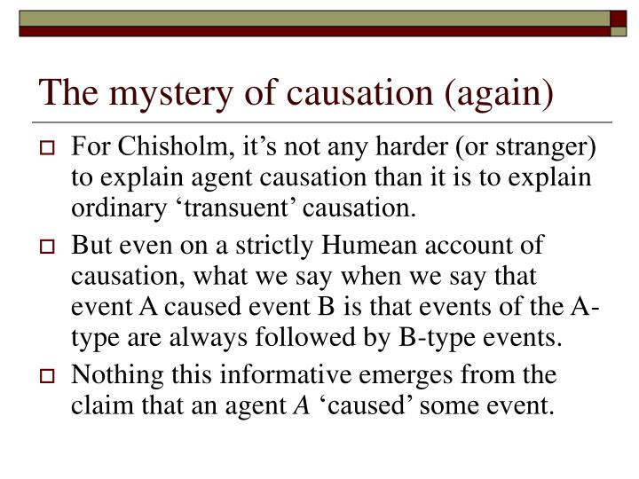 The mystery of causation (again)