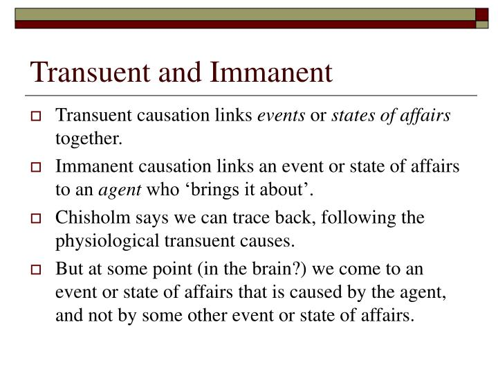 Transuent and Immanent