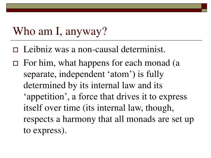 Who am I, anyway?