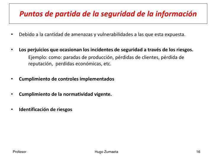 Puntos de partida de la seguridad de la información