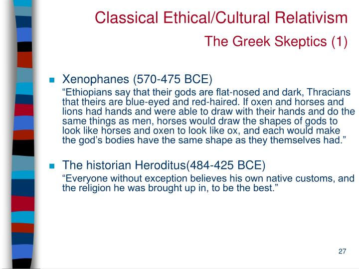 Classical Ethical/Cultural Relativism