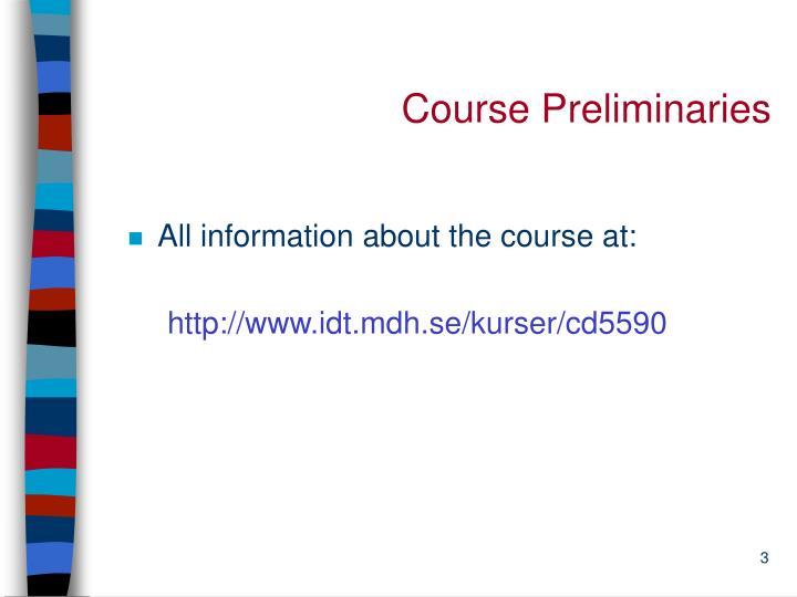 Course preliminaries
