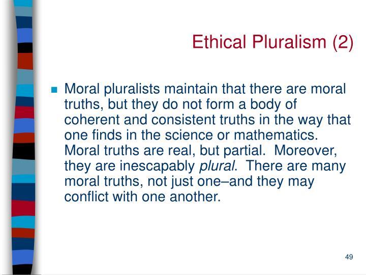 Ethical Pluralism (2)